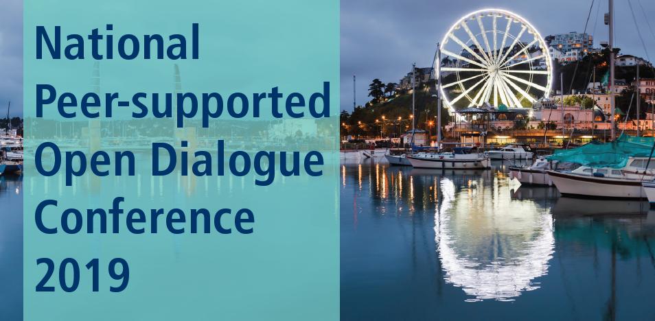 National Peer-supported Open Dialogue Conference comes to Devon