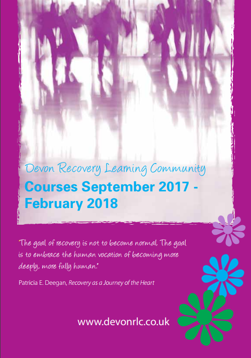 New Devon Recovery Learning Community prospectus for Sept 17 - Feb 18