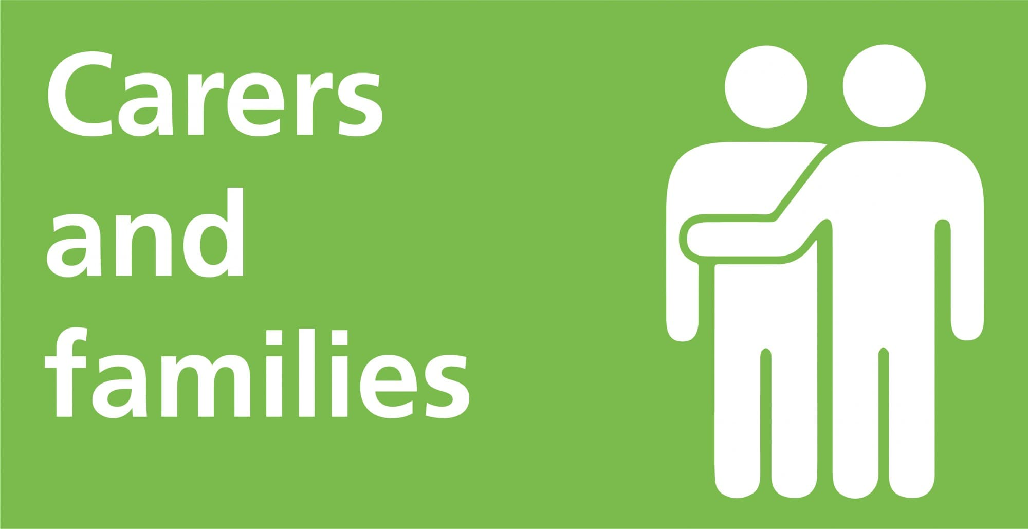 Carers and families