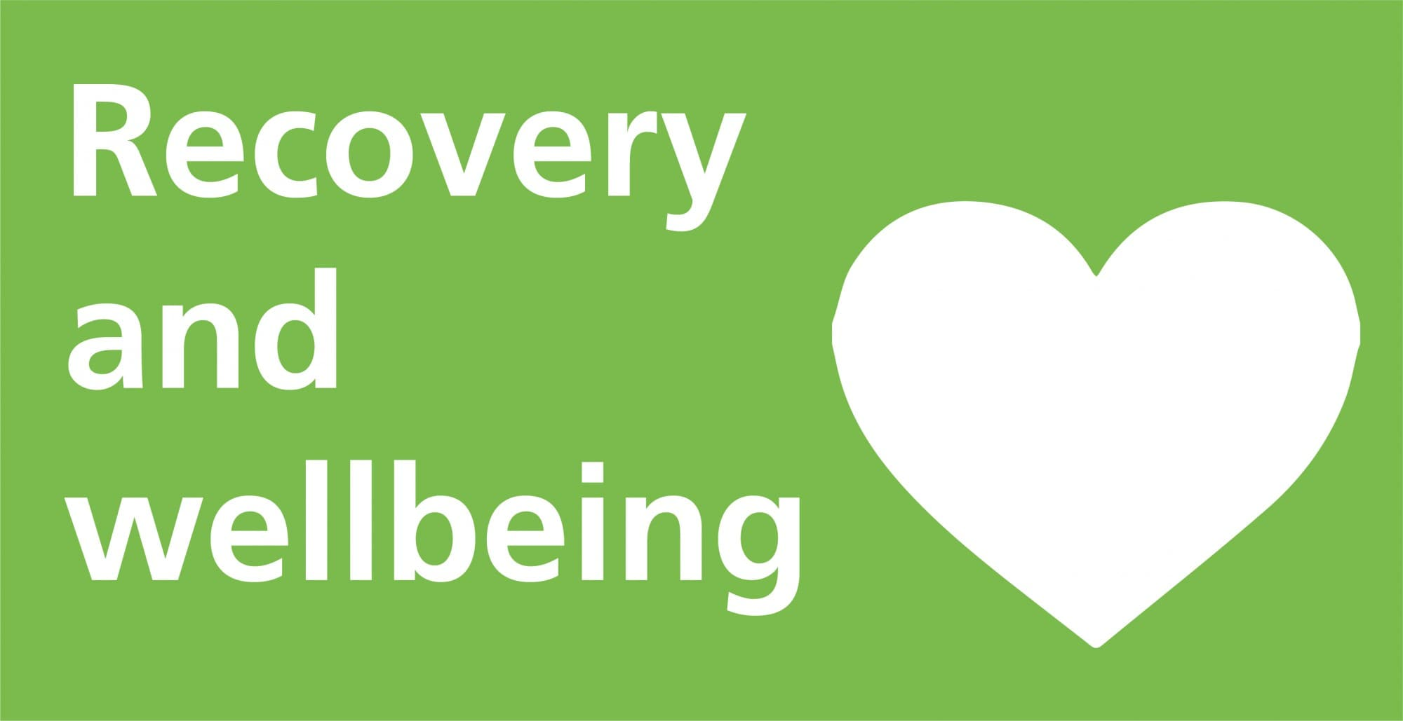 Recovery and wellbeing