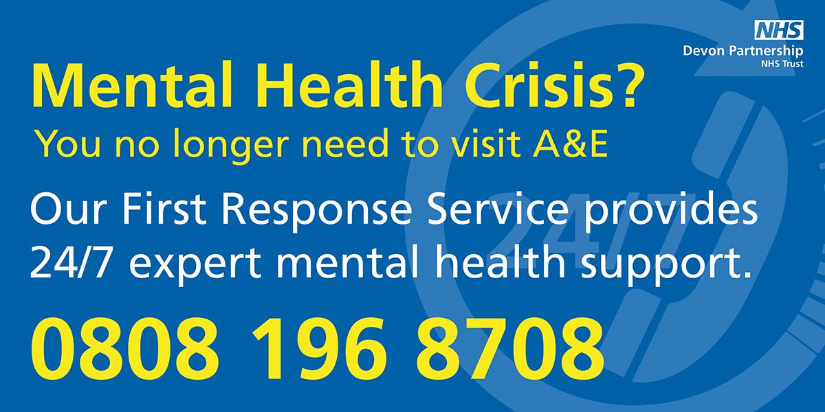Devon Partnership NHS Trust First Response Service 0808 196 8708